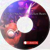 """""""Das Mix 3"""" - Auf der Suche nach dicken Beats"""