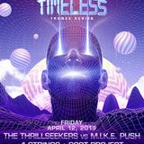 The Thrillseekers B2B Mike Push Live @ Dreamstate Pres Timeless @ Academy, Los Angeles USA 12-04-19