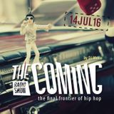 The Coming show 14JUL16