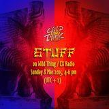 STuFF Radio Show - Sunday, March 8th 2015