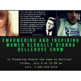Empowering and Inspiring Women Globally-  Is Targeting People Type of Bullying?
