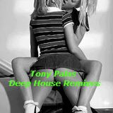 Tony Palas - Deep House Remixes