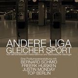 Andere Liga - Gleicher Sport