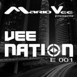 Vee Nation Episode # 001