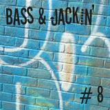 Bass & Jackin' House Vol. 8