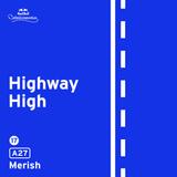 Highway High: A27 by Merish