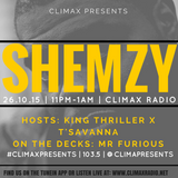 EP. 16 | #CLIMAXPRESENTS SHEMZY (@MRSHEMZY) | Hosted By: Thriller x T'Savanna + OTD: MR FURIOUS