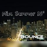 Mix Summer 18' @BounceDJ