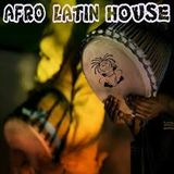 AFRO LATIN HOUSE