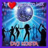 I LOVE 80s DISCO MIX  ( By Dvj Kosta )