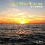 Heat/Haze/Horizon