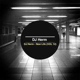 DJ Herm - New Life (VOL 12)