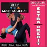 DJ QUALIFI_EXTRA CREDIT_MIX#12:MAIN SQUEEZE
