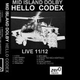 MID ISLAND DOLBY - HELLO CODEX (LIVE) SIDE 1 CASSETTE 2011/2012