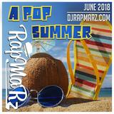 a Pop Summer Mix June 2018 1 Hour