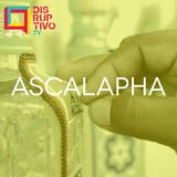 Disruptivo 193 - Ascalapha