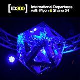 Myon & Shane 54 - International Departures 300