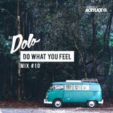Acrylick x Dolo - Do What You Feel 010