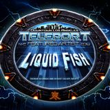 Liquid Fish - Teleport NYE 2019