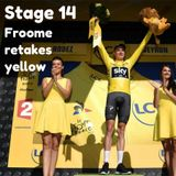 Froome retakes yellow! Reaction to stage 14!