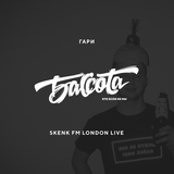 Bassota ГАРИ - SKENK FM LONDON LIVE