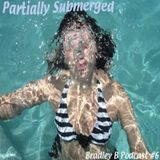 Partially Submerged (Ep.6)