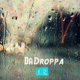 DaDroppa #2