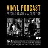 Question & Freddie Joachim - Mellow Orange Vinyl Podcast Vol. 3
