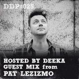 DDP#025 Deeka + Guest Mix: Pat Lezizmo