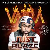 VATRA - Just Blaze on Fire