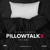 DJane Xandra - Pillowtalkx Vol.1