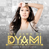 THE DAWN OF DYAMI #014 - YEARMIX 2017 (Part 2)