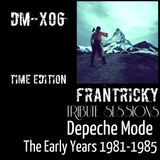 Tribute Sessions DM - X06 (Depeche Mode The Early Years 1981 - 1985) Time Edition