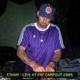 Ethan - Live at FnF Campout 2005