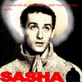 A tribute to Sasha 1992/93 Mixed by Phil Hickson