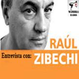 Entrevista a Raúl Zibechi - Descolonizar El pensamiento crítico y las prácticas emancipatorias