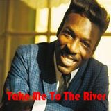 Take Me To The River: The Best Of Wilson Pickett