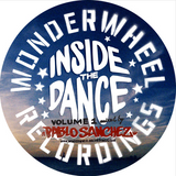 "WONDERWHEEL Recordings ""Inside the Dance"" Vol 1 mixed by Pablo Sanchez"