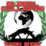 Global Collapse Radio Show 07