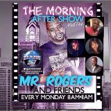 The Morning After With Mr Rogers and Friends  6 8 15