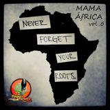 Pimpers Paradise Reggae Radio 246 Mama Africa Vol.6