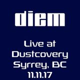 diem live at dustcovery in Surrey, BC 11-11-17