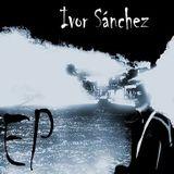 Ivor Sánchez - EP