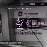 Elevation - Music with Feeling Jan 14th, 2019 The Ground Radio Show by Yogi
