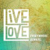 Live Love Week 1