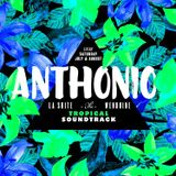 Anthonio's  Summer of La Suite 2015