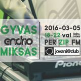 Endrio - Jovani @ Club 2016 March Mix - Live From ZIP FM