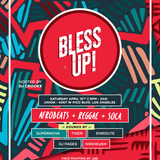 Bless Up LIVE 15 April 2017