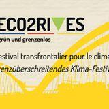 Emission Les Défricheurs - Eco2Rives : premier festival franco-allemand pour le climat