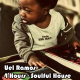 Uel Ramos - Soulful House - 4 Hours Mix